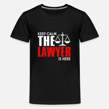 Occupation Keep Calm The Lawyer Is Here - Kids' Premium T-Shirt