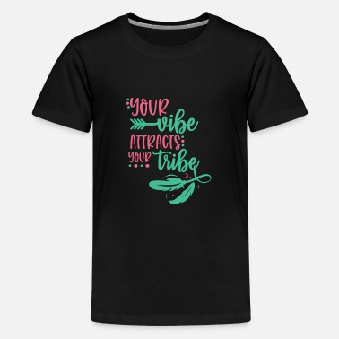Your Vibe Attracts Your Tribe Boho Chic - Kids' Premium T-Shirt