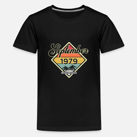 September T-Shirts - Vintage September 40 Year 1979 40th Birthday Gift - Kids' Premium T-Shirt black
