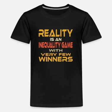 Exploit REALITY INEQUALITY GAME FEW WINNERS - Kids' Premium T-Shirt