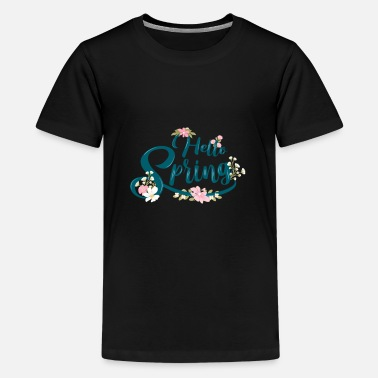 Hello Spring..! SPRING is the season of LOVE.. - Kids' Premium T-Shirt
