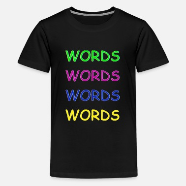 Word Words Words Words - Kids' Premium T-Shirt