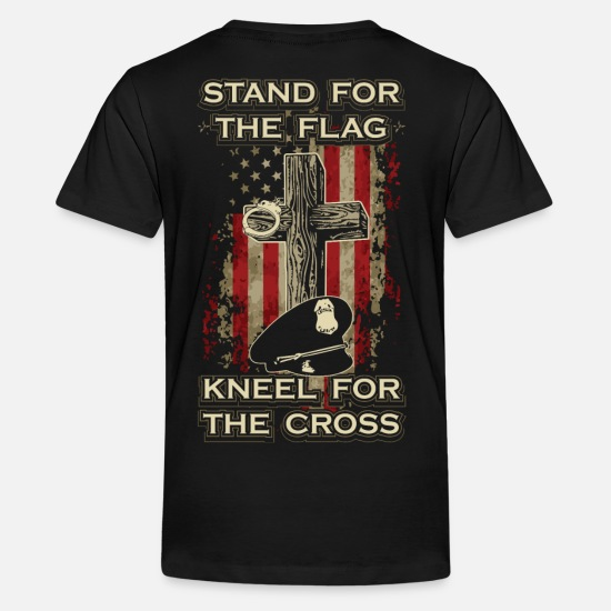 Cross T-Shirts - Stand for the flag. Kneel for the cross. - Kids' Premium T-Shirt black
