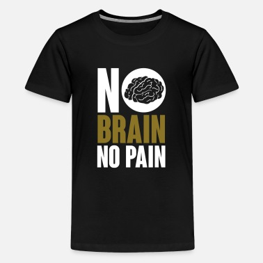 Geek No brain no pain - T-shirt premium Enfant