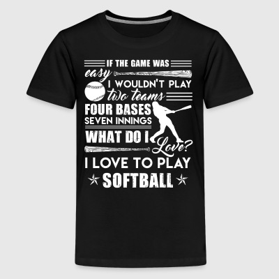I Love To Play Softball Shirt - Kids' Premium T-Shirt