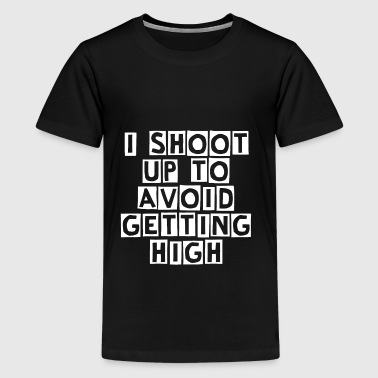 I Shoot Up to Avoid Getting High - White - Kids' Premium T-Shirt
