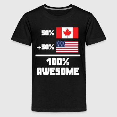 50% Canadian 50% American 100% Awesome Funny Flag - Kids' Premium T-Shirt