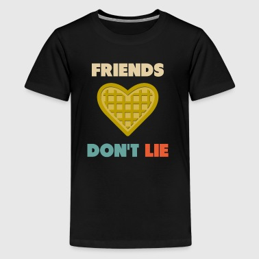 Friends Don t Lie - Kids' Premium T-Shirt
