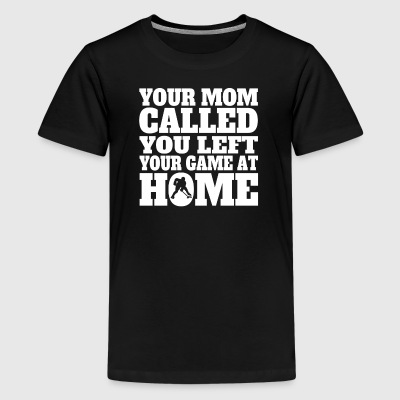 You Left Your Game At Home Funny Hockey - Kids' Premium T-Shirt