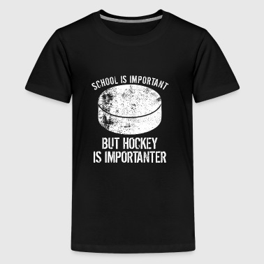 School Is Important But Hockey Is Importanter - Kids' Premium T-Shirt