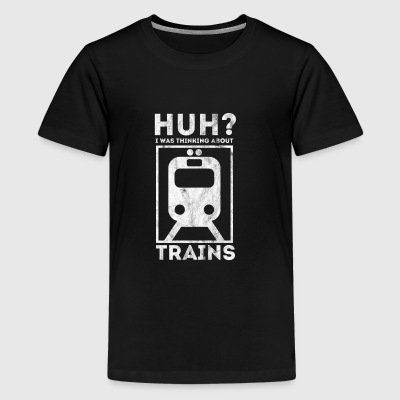 Thinking about trains - Shirt as gift for railway - Kids' Premium T-Shirt