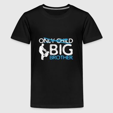 Kids New Big Brother Shirt No More Only Child Tee - Kids' Premium T-Shirt