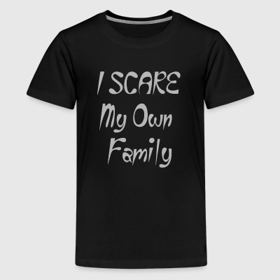 I Scare My Own Family - Kids' Premium T-Shirt