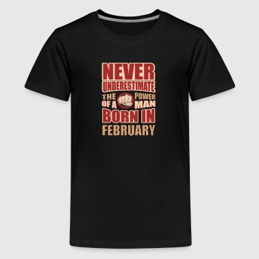 The Power of a Man Born in February - Kids' Premium T-Shirt