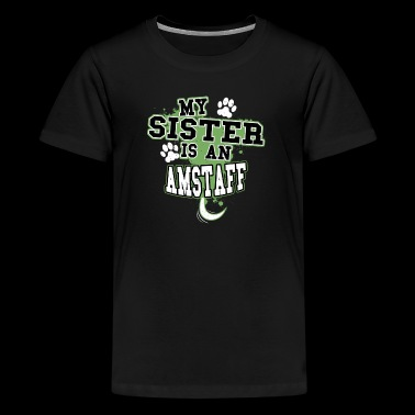My Sister Is An AmStaff - Kids' Premium T-Shirt