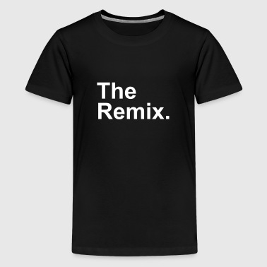 The Remix. - Kids' Premium T-Shirt
