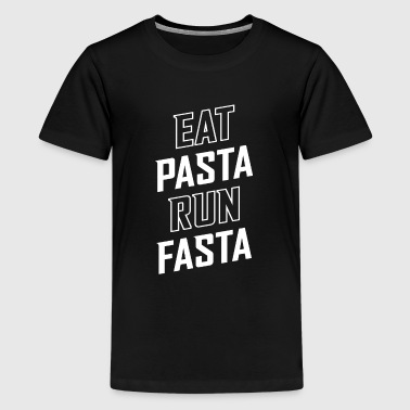 Eat Pasta Run Fasta - Kids' Premium T-Shirt