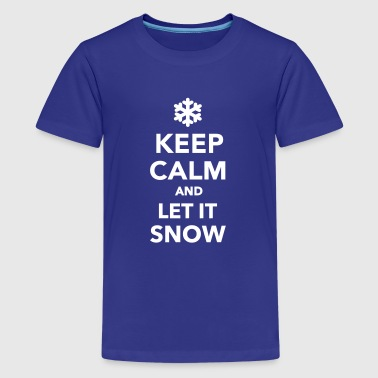 Keep calm let it snow - Kids' Premium T-Shirt