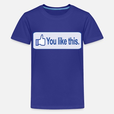 Facebook Like Thumb Up You Like This Facebook - Kids' Premium T-Shirt