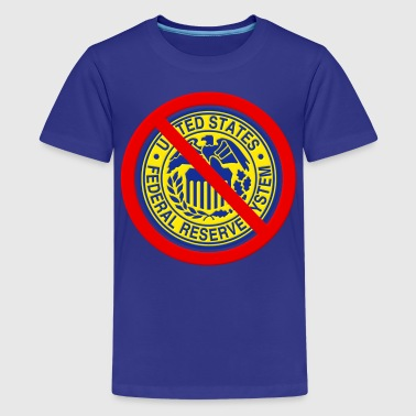 No Federal Reserve - Kids' Premium T-Shirt