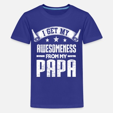 Papa And Grandson Awesomeness From My Papa - Kids' Premium T-Shirt