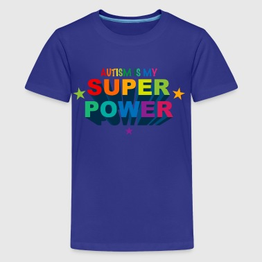 Autism Superpower - Kids' Premium T-Shirt