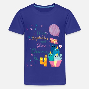Slime Queen Squishies And Slimes 4th Birthday Celebration Gifts - Kids' Premium T-Shirt