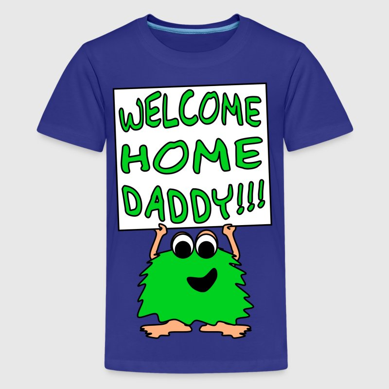 Welcome Home Daddy Monster 2 Green - Kids' Premium T-Shirt
