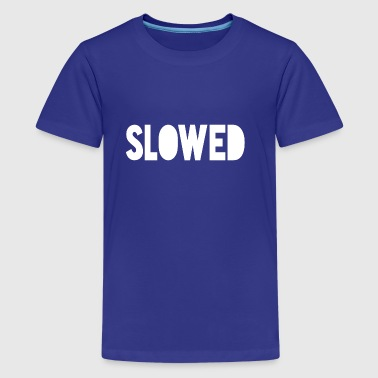 Slowed - Kids' Premium T-Shirt