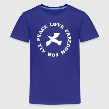 peace love freedom for all - Kids' Premium T-Shirt