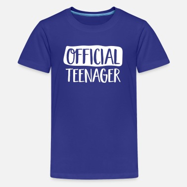 Teenager Official Teenager - Kids' Premium T-Shirt