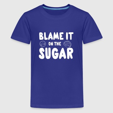 Tooth Blame It On The Sugar - Kids' Premium T-Shirt