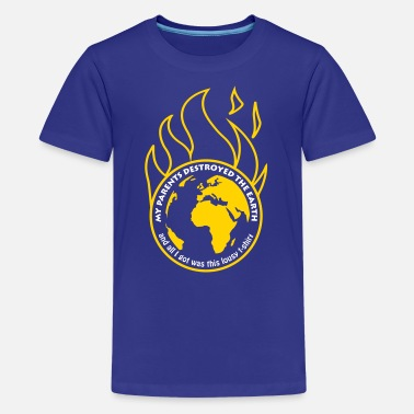 Destroyed My parents destroyed the Earth alt - Kids' Premium T-Shirt