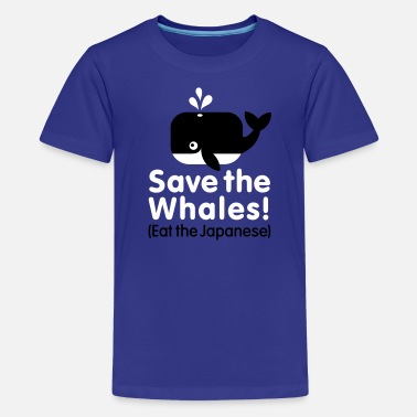 Greenpeace Save The Whales Save the Whales! Eat the Japanese - Kids' Premium T-Shirt