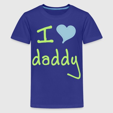 I love daddy - Kids' Premium T-Shirt