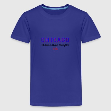 Cubs World Series CHICAGO NATIONAL LEAGUE - Kids' Premium T-Shirt