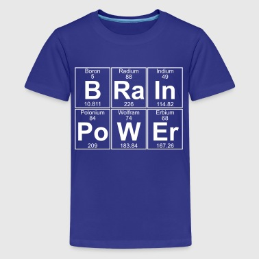 Po Periodic Table B-Ra-In-Po-W-Er (brainpower) - Full - Kids' Premium T-Shirt
