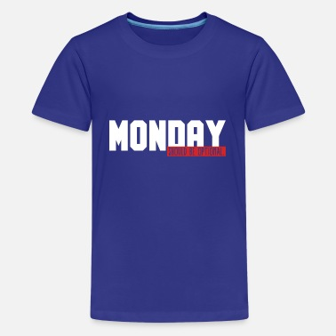 Monday Funny Monday Office Joke Monday Should Be Optional - Kids' Premium T-Shirt