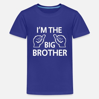 Brother I'm the Big Brother - Kids' Premium T-Shirt