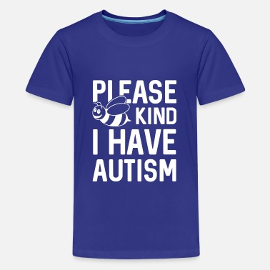 Autism Awareness I Have Autism - Kids' Premium T-Shirt