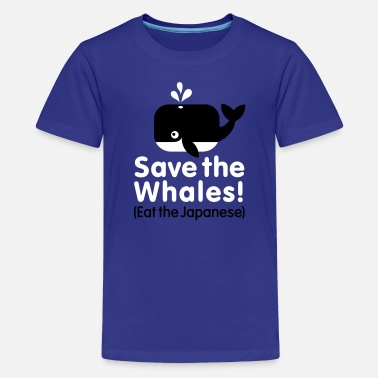 Save Save the Whales! Eat the Japanese - Kids' Premium T-Shirt