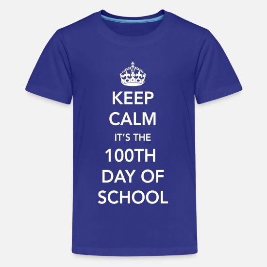 School T-Shirts - Keep calm it's the 100th day of school - Kids' Premium T-Shirt royal blue
