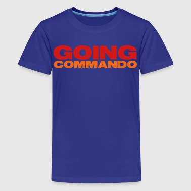 GOIng commando (going with no underwear?) - Kids' Premium T-Shirt