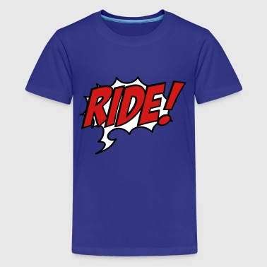 6254398 15935884 ride - Kids' Premium T-Shirt