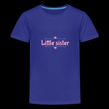 Little sister - Kids' Premium T-Shirt