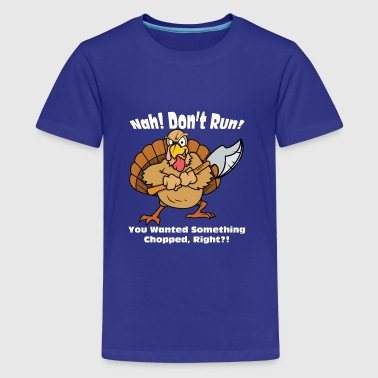 Funny Turkey Day Thanksgiving Tshirt - Kids' Premium T-Shirt