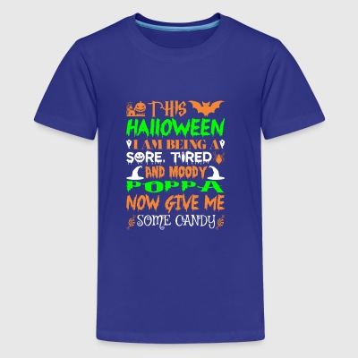 This Halloween Being Tired Moody Poppa Candy - Kids' Premium T-Shirt