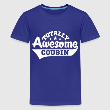 totally awesome cousin t - Kids' Premium T-Shirt