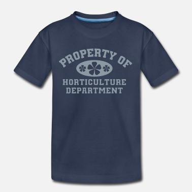 Horticulture Property Of Horticulture Department - Kids' Premium T-Shirt