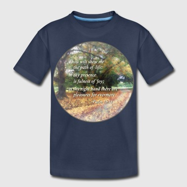 Evermore Psalm 16 11 Thou wilt she - Kids' Premium T-Shirt